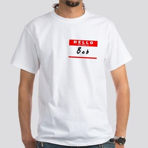 Bob, Name Tag Sticker T-Shirt